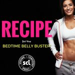 Here is the Best Recipe for the Bedtime Belly Buster