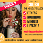WEEK 2: HOLIDAY SURVIVAL WEEK!